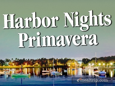 Harbor Nights Primavera Reviews